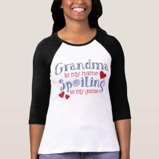 Spoiling Grandma shirt