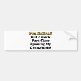 Spoiling My Grandkids Bumper Sticker