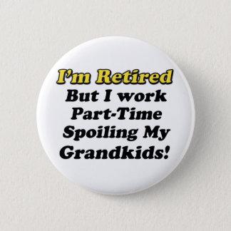 Spoiling My Grandkids Pinback Button