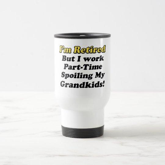 Spoiling My Grandkids Travel Mug