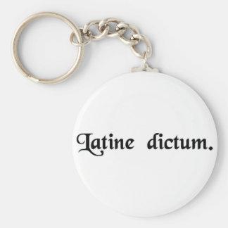Spoken in Latin. Keychain
