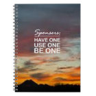 Sponsers, Have One, Use One, Be One Notebook