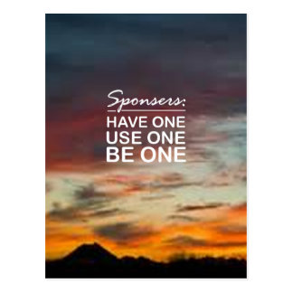 Sponsers, Have One, Use One, Be One Postcards