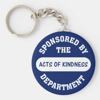 Sponsored by the Acts of Kindness Department Keychain