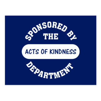 Sponsored by the Acts of Kindness Department Postcard