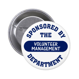 Sponsored by the Volunteer Management Department Pinback Buttons