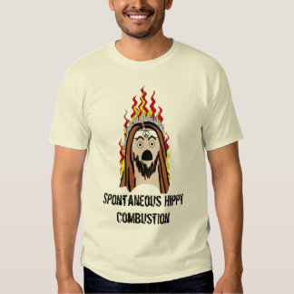 Spontaneous Hippy Combustion Tee Shirt