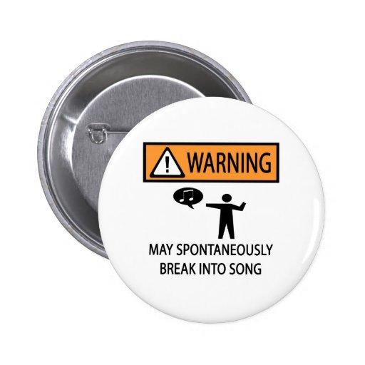Spontaneous Singer Pins