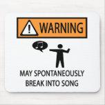 Spontaneous Singer Mousepad