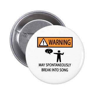 Spontaneous Singer Pinback Button