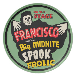 """Spook Show - Francisco's """"Midnight Spook Frolic"""" Plate"""