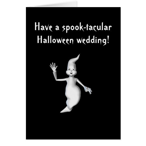 """Spook-tacular Halloween Wedding!"" - Ghost Greeting Card"