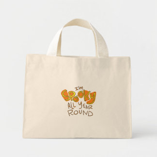 Spooky Year Round Funny Halloween Mini Tote Bag