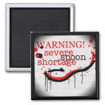 spoon shortage warning magnet
