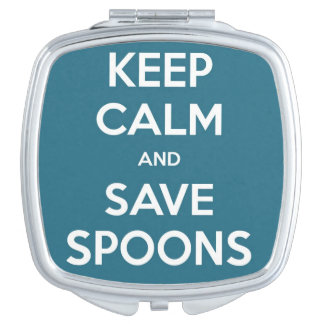 Spoonie - Keep Calm and Save Spoons mirror