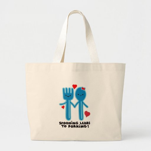 SPOONING LEADS TO FORKING TOTE BAG
