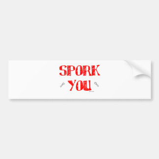 Spork You RD Car Bumper Sticker