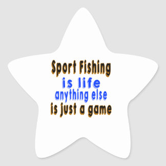 Sport Fishing is life anything else is just a game Sticker