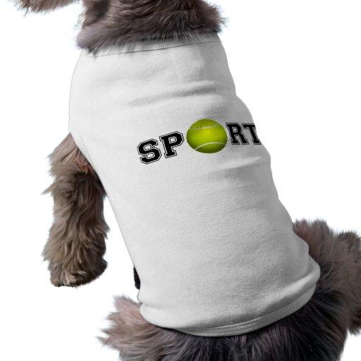 Sport (Tennis) Doggie T Shirt