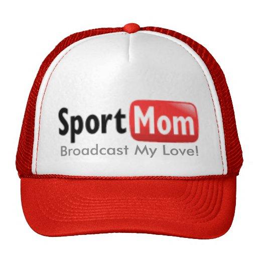 sportmom, Broadcast My Love! Mesh Hats