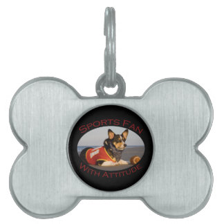Sports Fan with Attitude Pet Tag