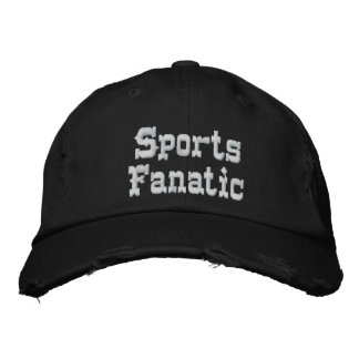 Sports Fanatic Embroidered Baseball Hat