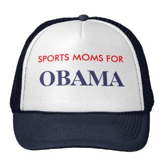 SPORTS MOMS FOR , OBAMA TRUCKER HAT