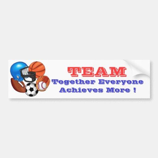 SPORTS, TEAM, Together Everyone Achieves... Bumper Sticker