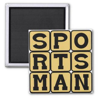 Sportsman Participating Player Refrigerator Magnet