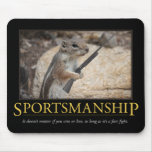 Sportsmanship Demotivational Mousepad