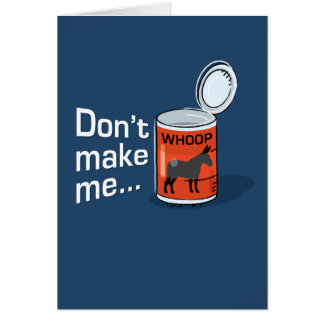 Sporty Slang - Don't Make Me Open Up a Can of... G Greeting Card