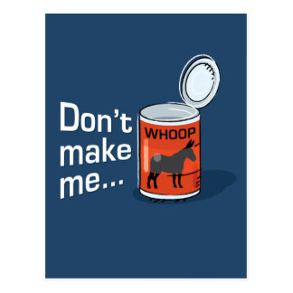 Sporty Slang - Don't Make Me Open Up a Can of... P Postcard