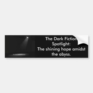 spotlight, The Dark Fiction Spotlight:  Shi... Bumper Sticker