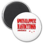 Spots Happen - Mastocytosis Awareness Magnet