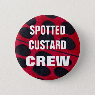 Spotted Custard Crew Member Pin Badge Button
