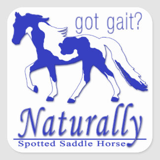 Spotted Saddle Horse Got Gait? Naturally Square Stickers