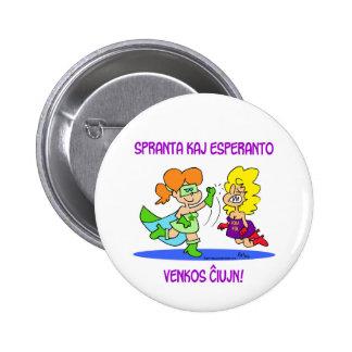 spranta kaj esperanto venkos chiujn cxujn ciujn pinback button