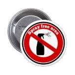 Spray free area sign button