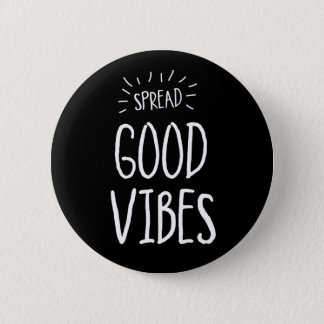 Spread Good Vibes Button