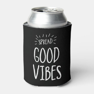 Spread Good Vibes Can Cooler