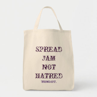 Spread Jam Not Hatred Grocery Tote