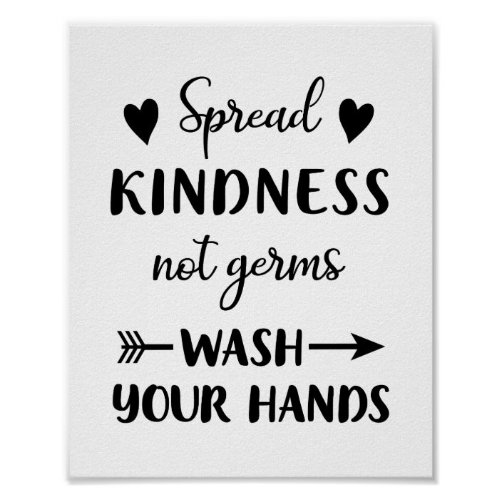 Spread Kindness Not Germs Wash Your Hands Bathroom Poster | Zazzle.com