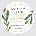 """Spread Love Greenery Wedding Hand Sanitizer Favor Classic Round Sticker<br><div class=""""desc"""">Elegant spread the love not germs wedding favor stickers for personalized hand sanitizer favors  .  Spread the Love favor tags for  botanical wedding favors. Personalize the greenery wedding favor tags with bride and groom names and wedding date.</div>"""