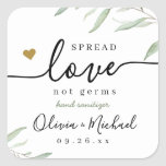 """Spread Love Hand Sanitizer Greenery Wedding Favor Square Sticker<br><div class=""""desc"""">Modern watercolor greenery foliage spread love not germs design with couple's names and date,  simple and elegant,  great wedding favors for rustic wedding,  spring wedding and summer wedding.  See all the matching pieces in collection</div>"""