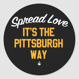 Spread Love It's The Pittsburgh Way Classic Round Sticker