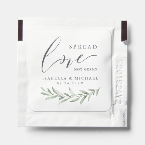 Spread Love not germs rustic greenery wedding Hand Sanitizer Packet
