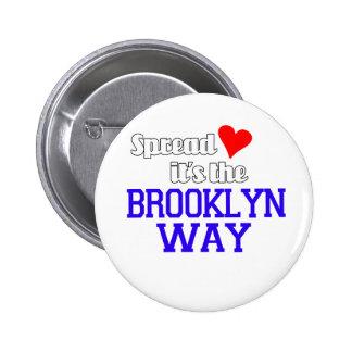 Spread Love The Brooklyn Way 2 Inch Round Button