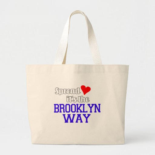 Spread Love The Brooklyn Way Tote Bags
