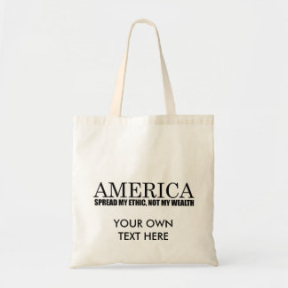 SPREAD MY ETHIC NOT MY WEALTH CANVAS BAGS