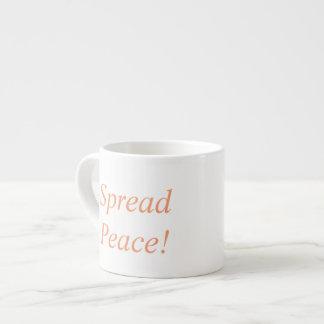 Spread Peace! Create Joy! Espresso Cup